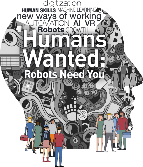 Black and white illustration of people and technology: Humans Wanted Robots need you.